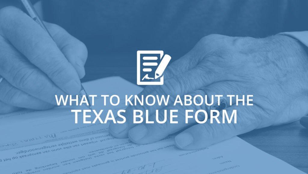 Texas Blue Form