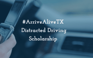 Texas Distracted Driving scholarship