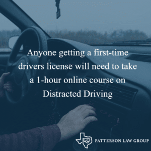 Anyone getting a first-time drivers license will need to take a 1-hour online course on Distracted Driving