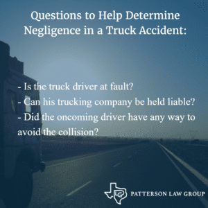 Questions to Help Determine Negligence in a Truck Accident: