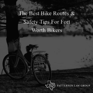 The Best Bike Routes In Fort Worth Texas