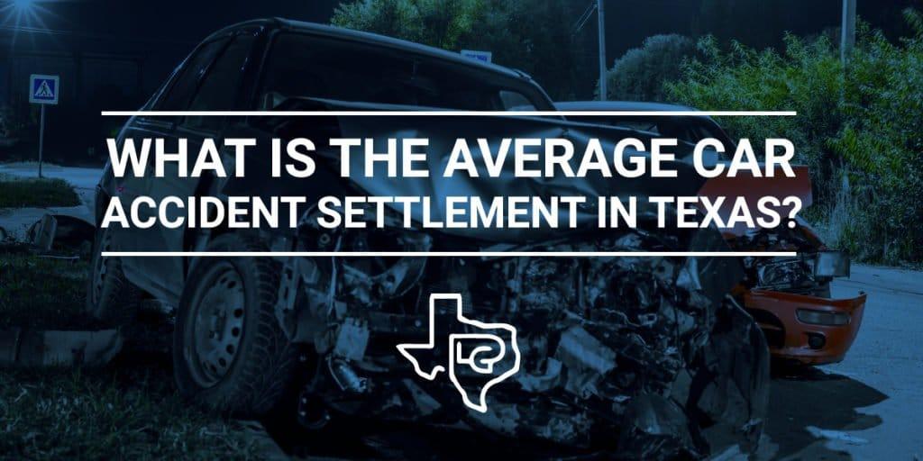 Texas Car Accident Settlement
