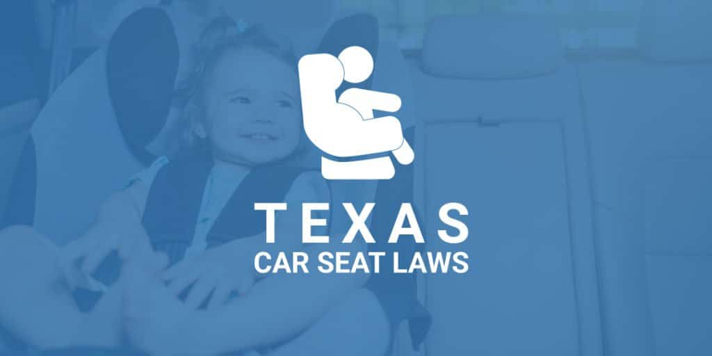 Texas Car Seat Laws