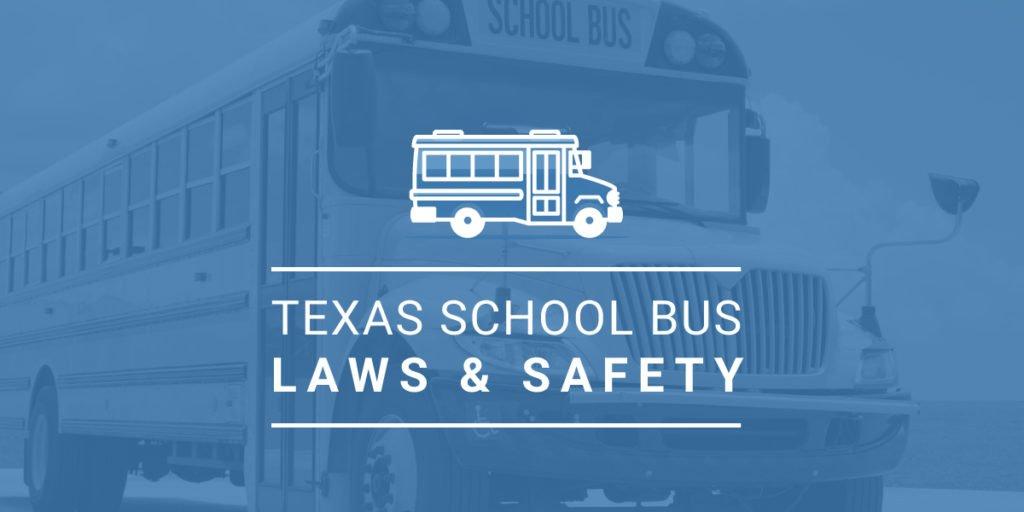 Texas School Bus Laws