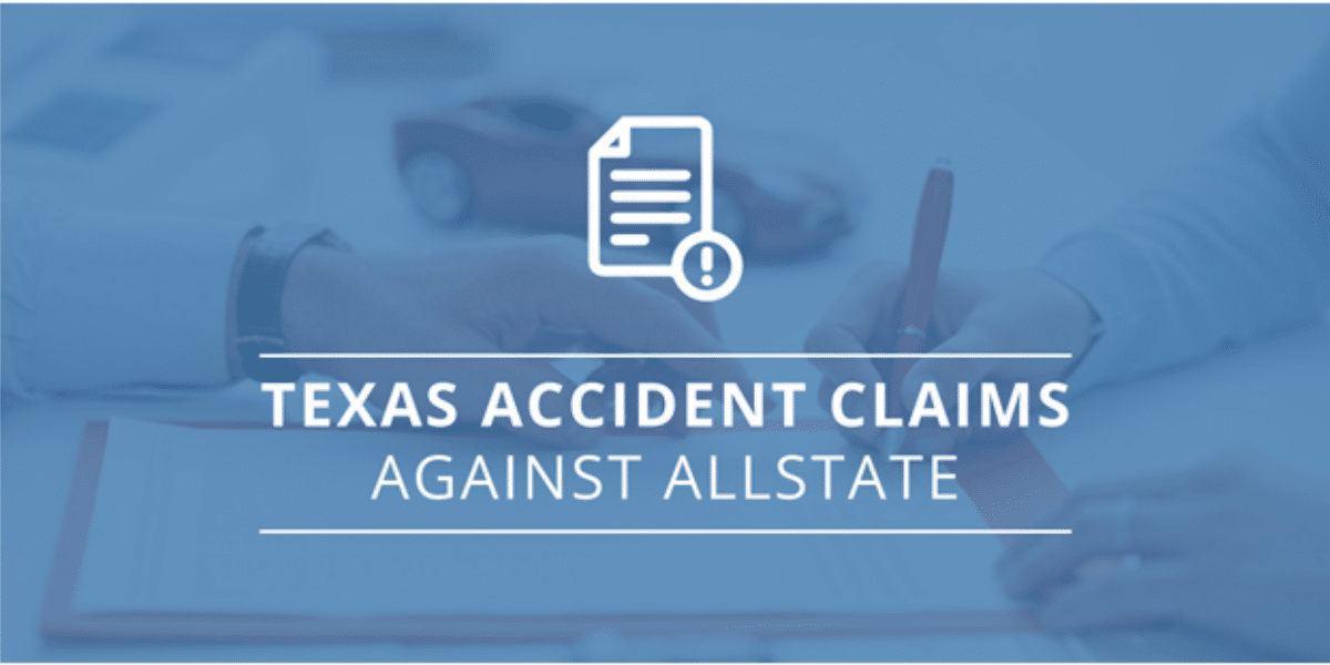 Texas Accident Claims Against Allstate