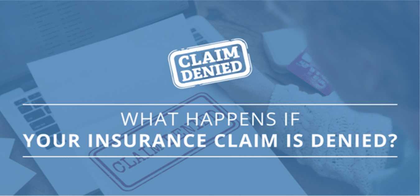 What Happens If Your Insurance Claim is Denied