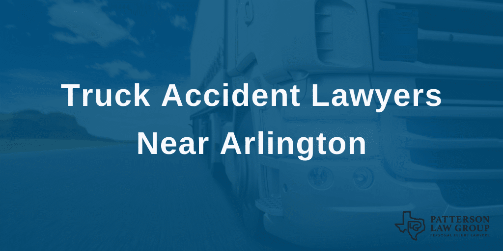 Arlington truck accident lawyers