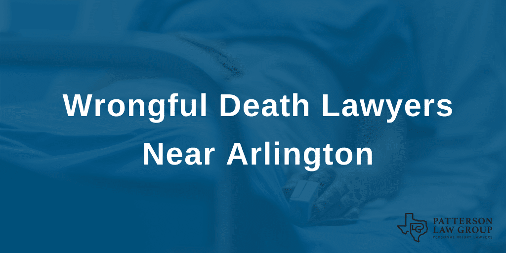 arlington wrongful death lawyers