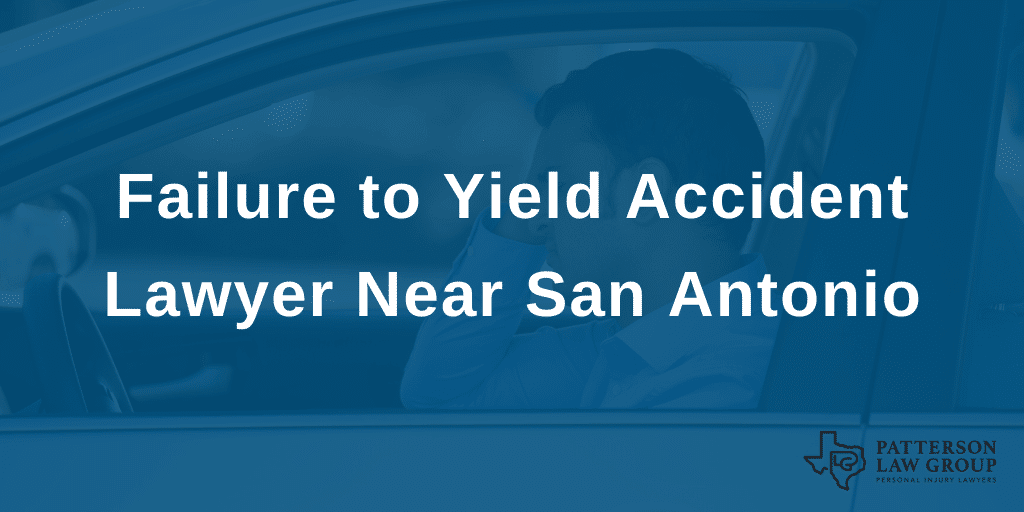 san antonio failure to yield accident lawyer