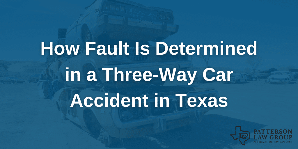How fault is determined in a three-way car accident in Texas