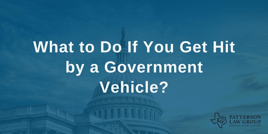 What to Do If You Get Hit by a Government Vehicle?