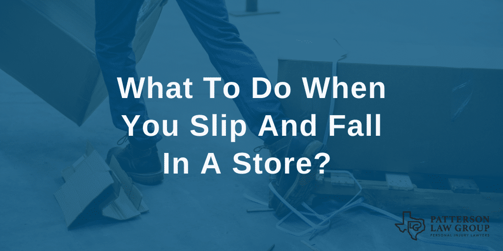 What To Do When You Slip And Fall In A Store?