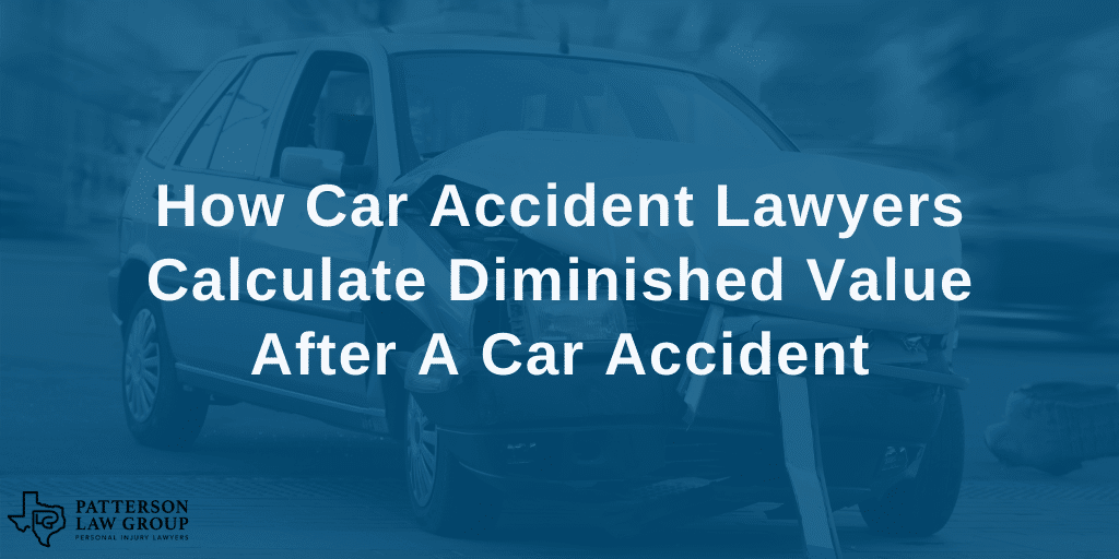 How Fort Worth car accident lawyers calculate diminished value