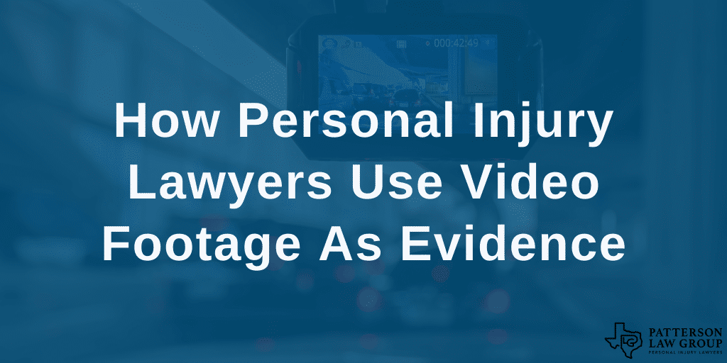 How personal injury lawyers use video footage