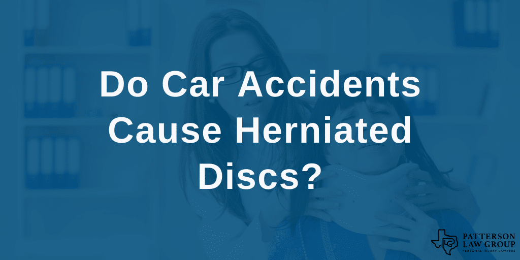 Fort Worth car accident herniated disc injury lawyers